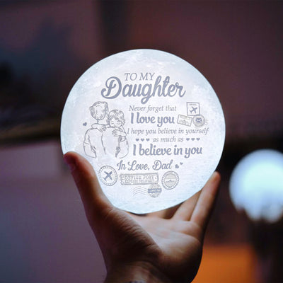 Dad Daughter - I hope you believe in yourself  - Moon Lamp