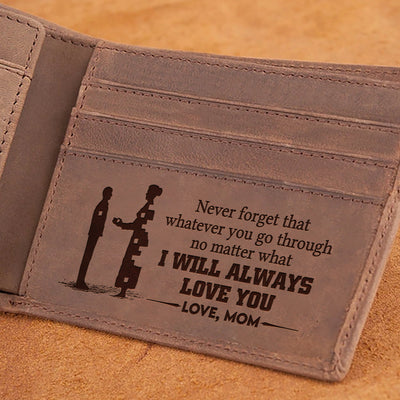 Mom To Son - I Will Always Love You - Wallet With Clipper