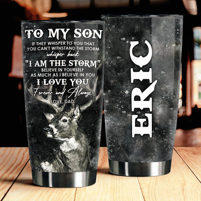Dad To Son - I am the storm - Personalized Tumbler