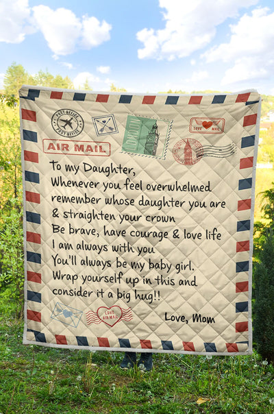 Blanket Mom To Daughter - Whenever You Feel Overwhelmed Remember Whose Daughter You Are Fleece Blanket - Gift For Daughter - Best Gift For Christmas