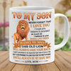 Mom To Son - Never Forget That I Love You - 11oz Mug