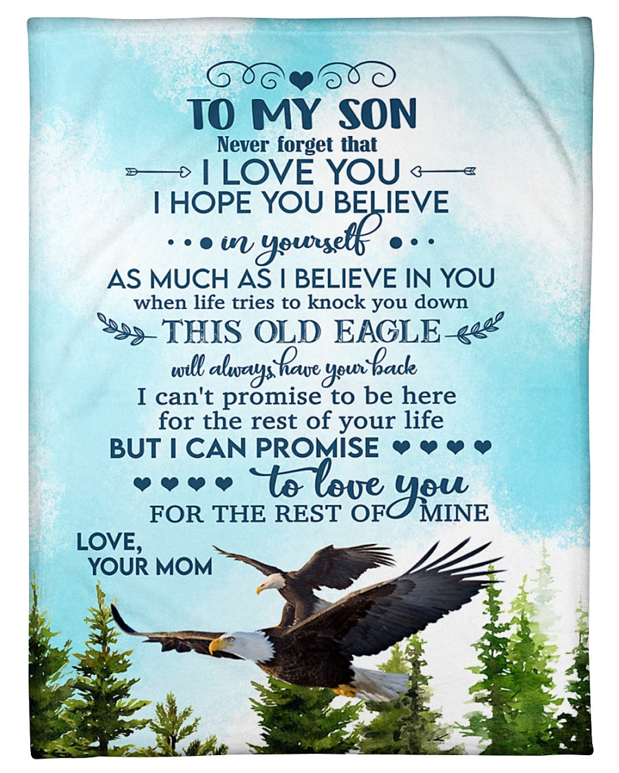 Personalized Blanket Mom To Son - Never Forget That I Love You - Blanket