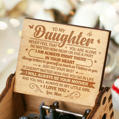 Mom to Daughter - I Am Always Right There - Engraved Music Box