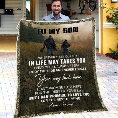 Blanket Dad To Son - I pray you'll always be safe - Best Gift For Christmas