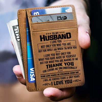 To My Husband - Thank You For Loving Me Unconditionally - Card Wallet