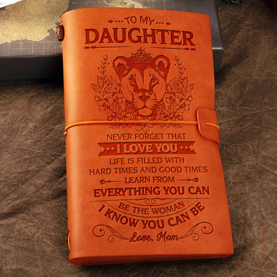 Mom to Daughter - Learn From Everything You Can - Vintage Journal