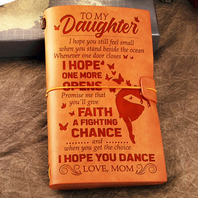 Mom To Daughter - Promise me that you'll give faith a fighting chance - Vintage Journal