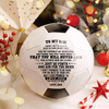 Dad To Son - You Will Never Lose - Soccer Ball