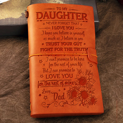 Dad to Daughter - Trust Your Gut, Fight For The Truth - Vintage Journal