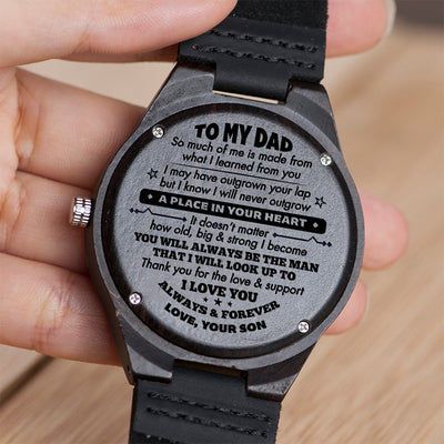 Son To Dad - I Know I Will Never Outgrow A Place In Your Heart - Wooden Watch