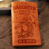 To My Daughter - Be A Witch - Vintage Journal