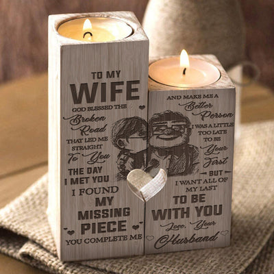 Husband to Wife - I want all of my last to be with you - Candle Holder