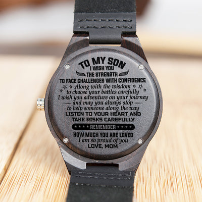 Mom To Son - Listen To Your Heart And Take Risks Carefully - Wooden Watch