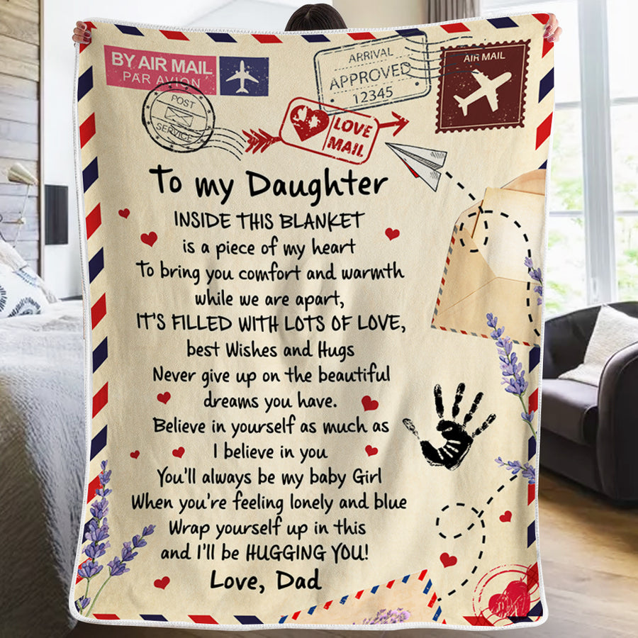 Dad To Daughter - Believe in yourself as much as I believe in you - Blanket