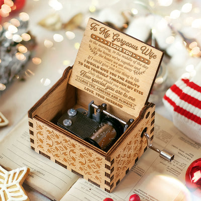 To My Wife - I Love You In The Hours We're Together - Engraved Music Box
