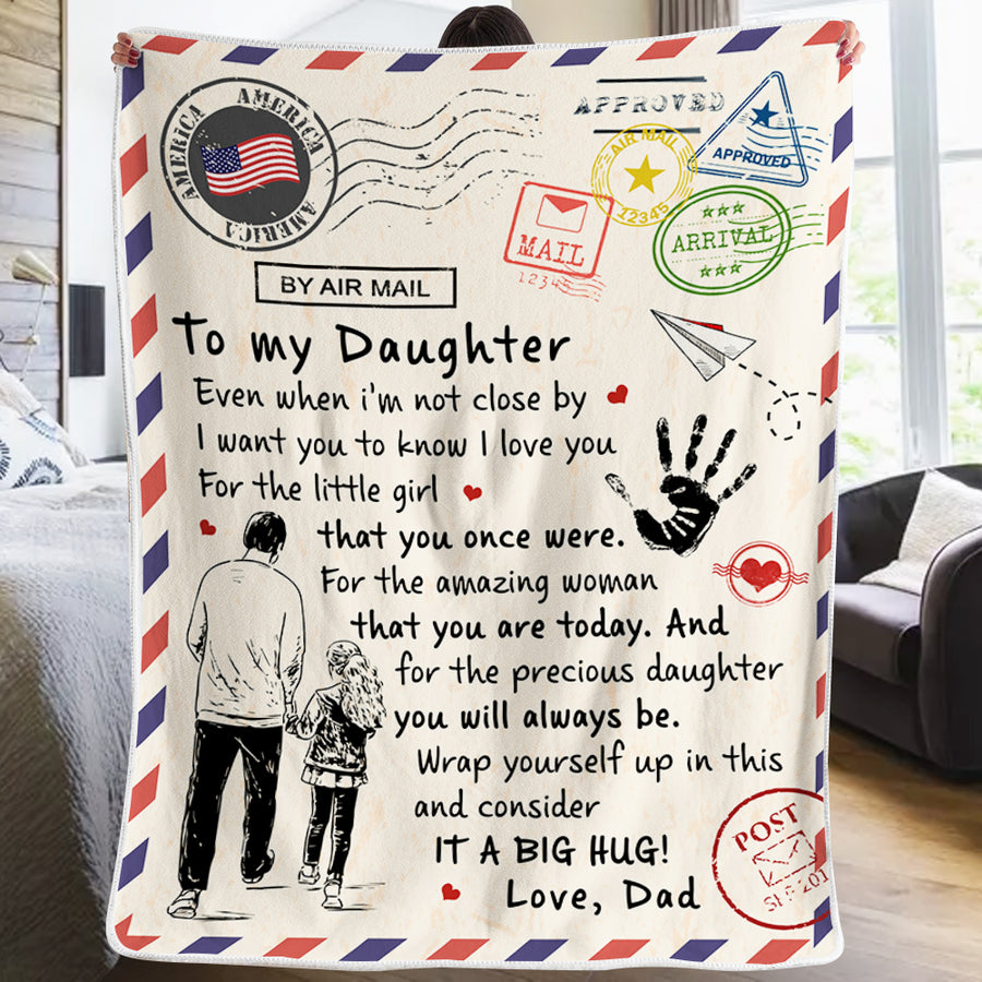 Dad To Daughter - For the little girl that you once were - Blanket