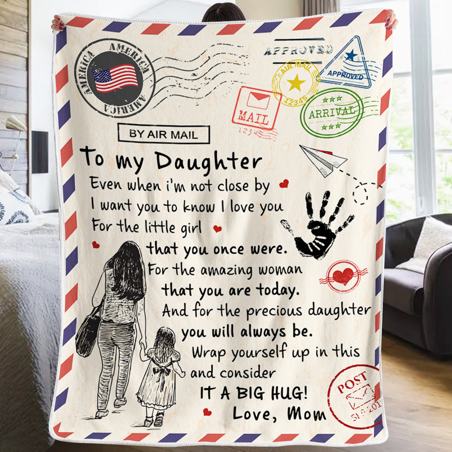 Mom To Daughter - For the little girl that you once were - Blanket