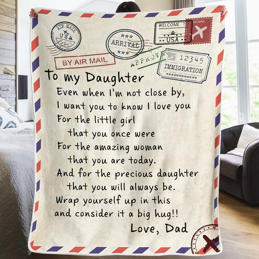 Dad To Daughter - I Want You To Know I Love You - Blanket