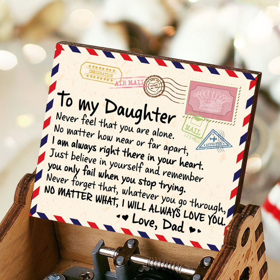 Dad To Daughter - Never Feel That You Are Alone - Colorful Music Box