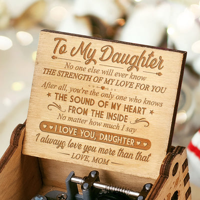 Mom to Daughter - The Strength Of My Love For You - Engraved Music Box