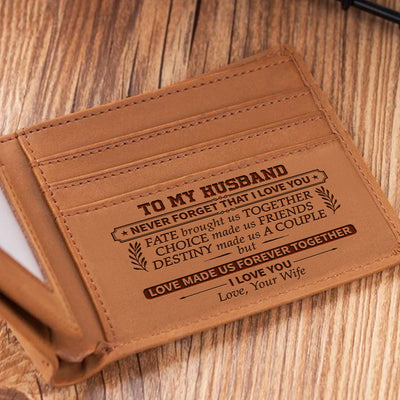 To My Husband -  Love Made Us Forever Together - Bifold Wallet