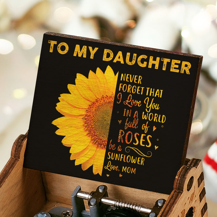 Mom To Daughter - Be A Sunflower - Colorful Music Box