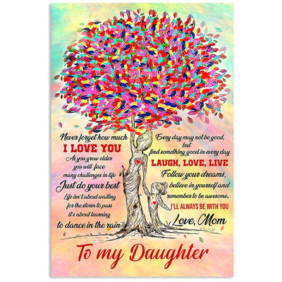 Mom To Daughter - Laugh Love Live - Vertical Matte Posters