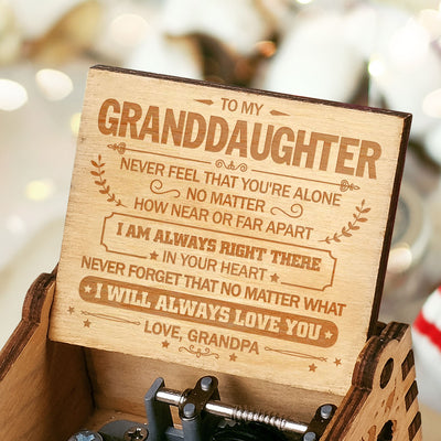 Grandpa to Granddaughter - I Will Always Love You - Engraved Music Box