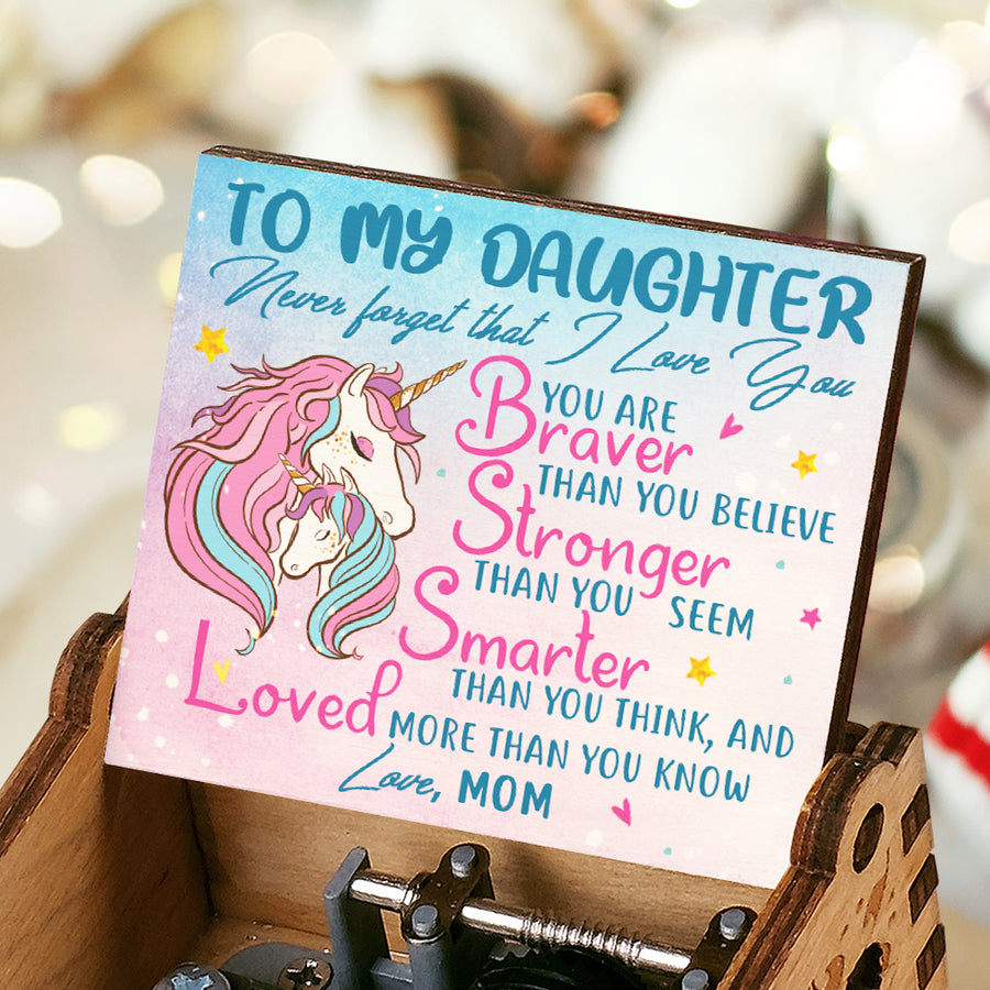 Mom To Daughter - You are braver than you believe - Colorful Music Box