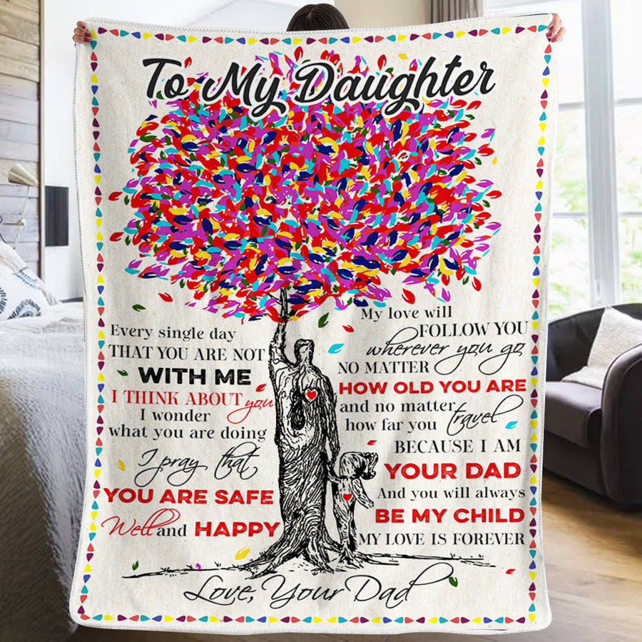 Dad to Daughter - I Pray That You Are Safe Well And Happy - Blanket