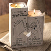 To My Bestie - I Promise you won't have to face them alone - Candle Holder