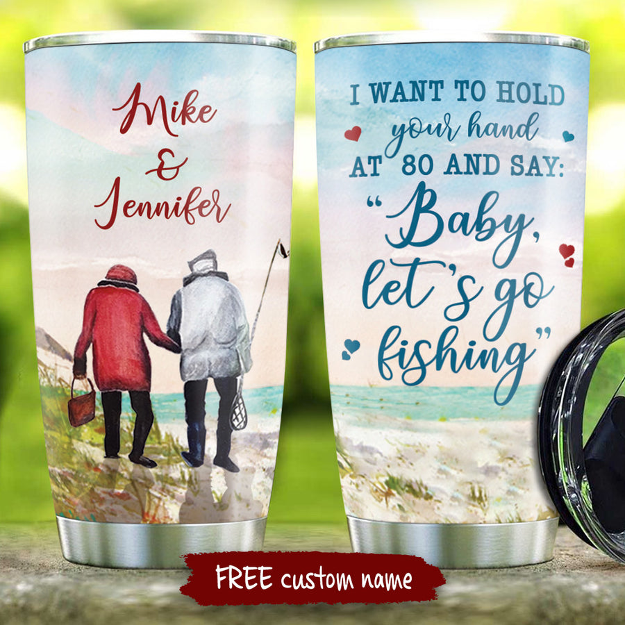To My Wife - Baby, Let's go fishing - Personalized Tumbler