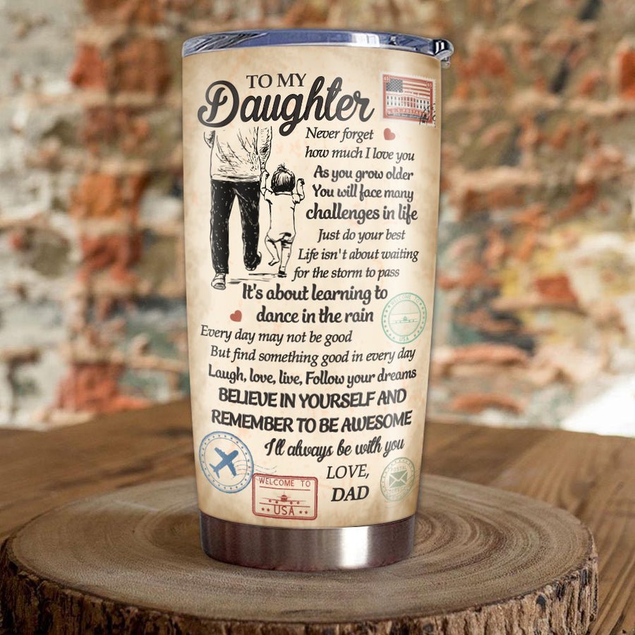 Dad to Daughter - Never forget how much I love you - Tumbler