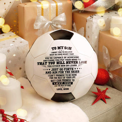 Mum to Son - You Will Never Lose - Soccer Ball