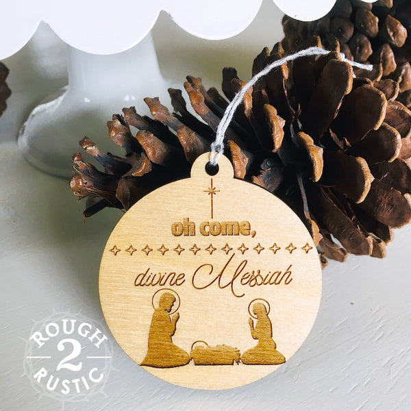 Engraved Collection of Oh Come, Divine Messiah Christmas ornaments