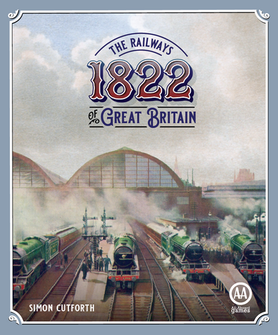 US/CA - 1822: The Railways of Great Britain Preorder