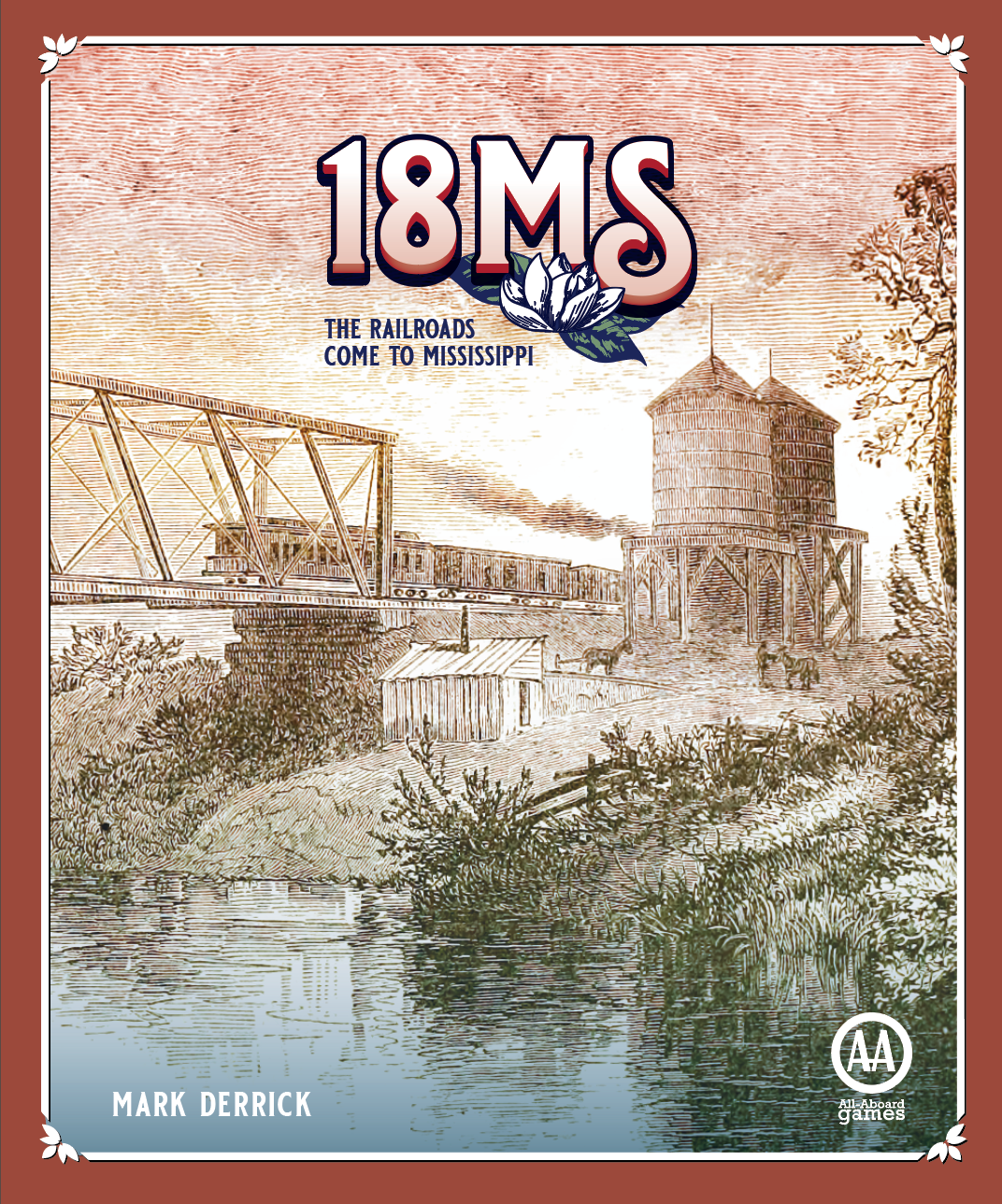 INTERNATIONAL - 18MS: The Railroads Come to Mississippi Preorder