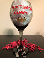Mortgage Queen Blinged Out Wine Glass