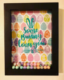 """Some Bunny Loves You"" Easter Shadow Box"