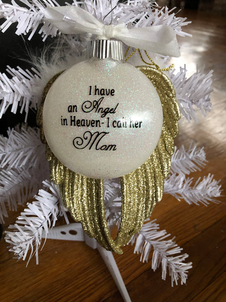 """I have an Angel in Heaven - I call her Mom"" Ornament"