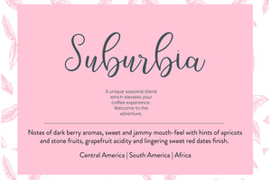 Suburbia - Seasonal Specialty Blend