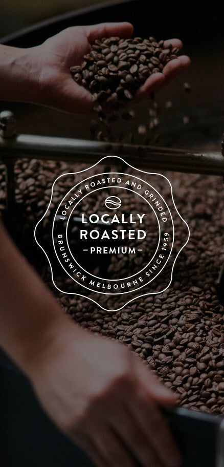 Locally Roasted