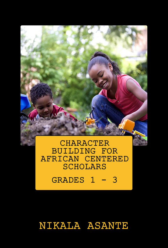 Character Building for African Centered Scholars Grades 1 - 3 (Digital Download)