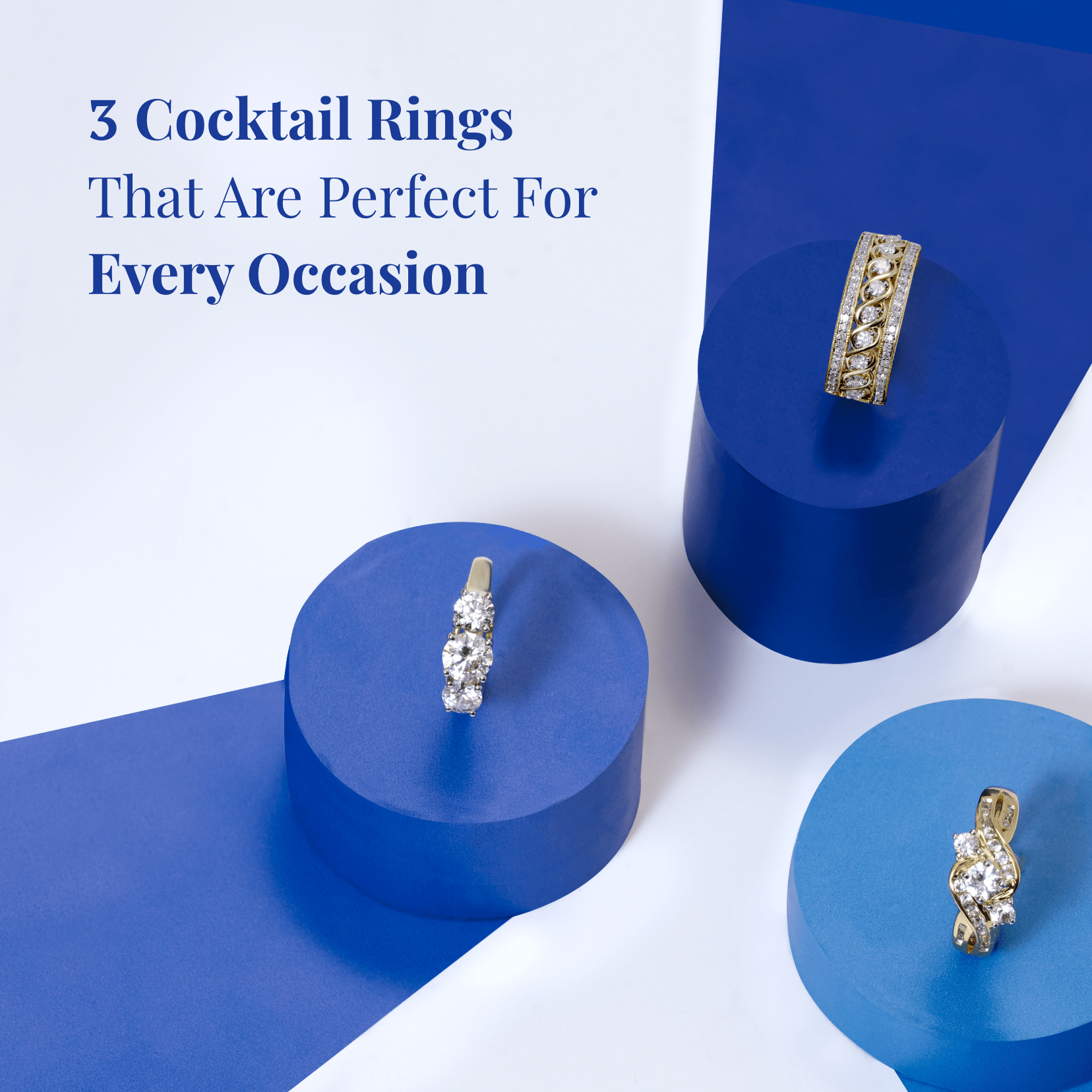 Must Have Cocktail Rings for Women