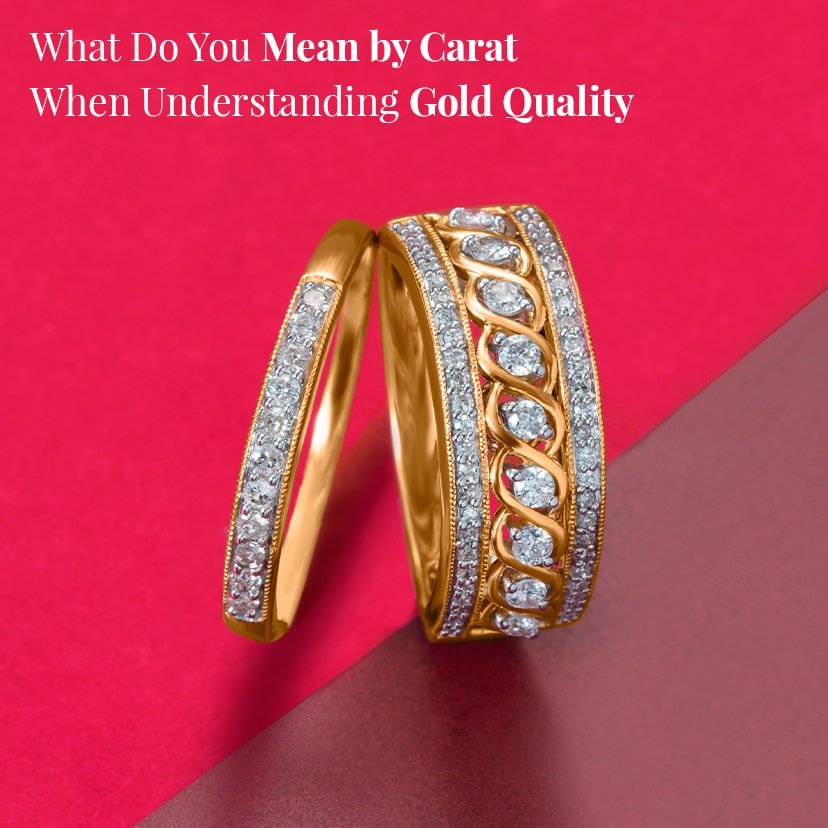 What Do You Mean by Carat When Understanding Gold Quality?