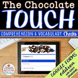 The Chocolate Touch | Google Forms Edition | Novel Study