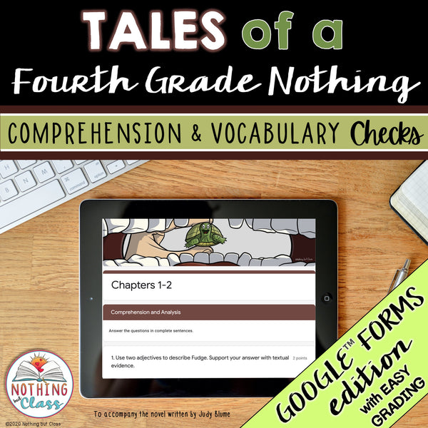 Tales of a Fourth Grade Nothing | Google Forms Edition | Novel Study