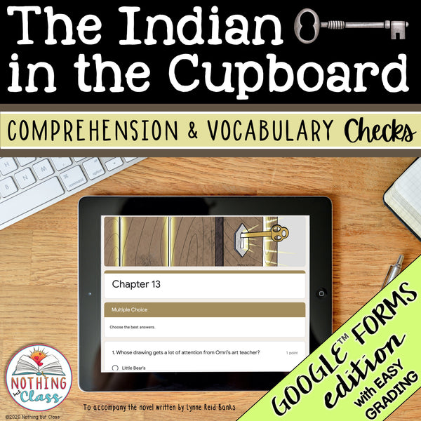 The Indian in the Cupboard | Google Forms Edition | Novel Study