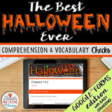 The Best Halloween Ever | Google Forms Edition | Novel Study