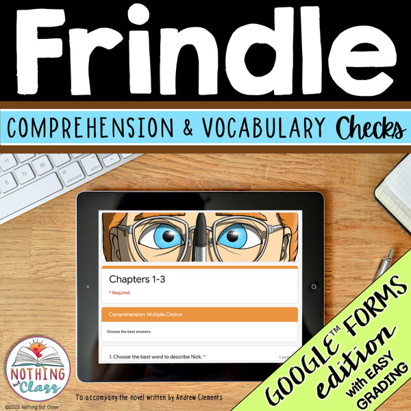 Frindle | Google Forms Edition | Novel Study